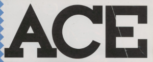 ACE was a magazine devoted to thoughtful pieces on the future - and what the future might hold. Their reviews were often interesting - going so far as to pioneer an in-depth six-page format for certain reviews. ACE was awesome.
