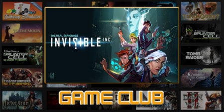 Game Club Plays: Invisible, Inc.