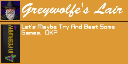 Greywolfe's 4 in February.