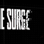 The Surge – First Impressions