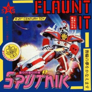 For what it's worth, this is an AMAZING cover, telling you just about everything you need to know about the band, starting with the giant metal robot and ending with the fake-Japanese font for Sputnik.  Everything about this band was about being a product, but it sure looked cool.