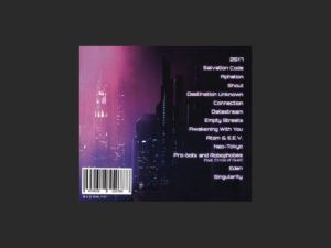The back cover of the album features a cityscape and the song names on the right.  It is very 80's inspired in terms of it's neon colour choice and blocky fonts.