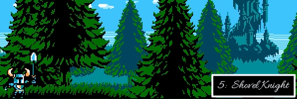 """This image shows the starting screen of Shovel Knight, with the titular knight holding his weapon [a spade] in the air, raring for adventure.  There are trees all around and an ominous castle in the background.  There is also text to signify that this 5th game on this list is, in fact, """"Shovel Knight."""""""