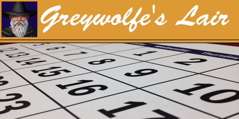 "an opening image that features a cartoon picture of greywolfe, the text ""greywolfe's lair"" and an image of a calendar"